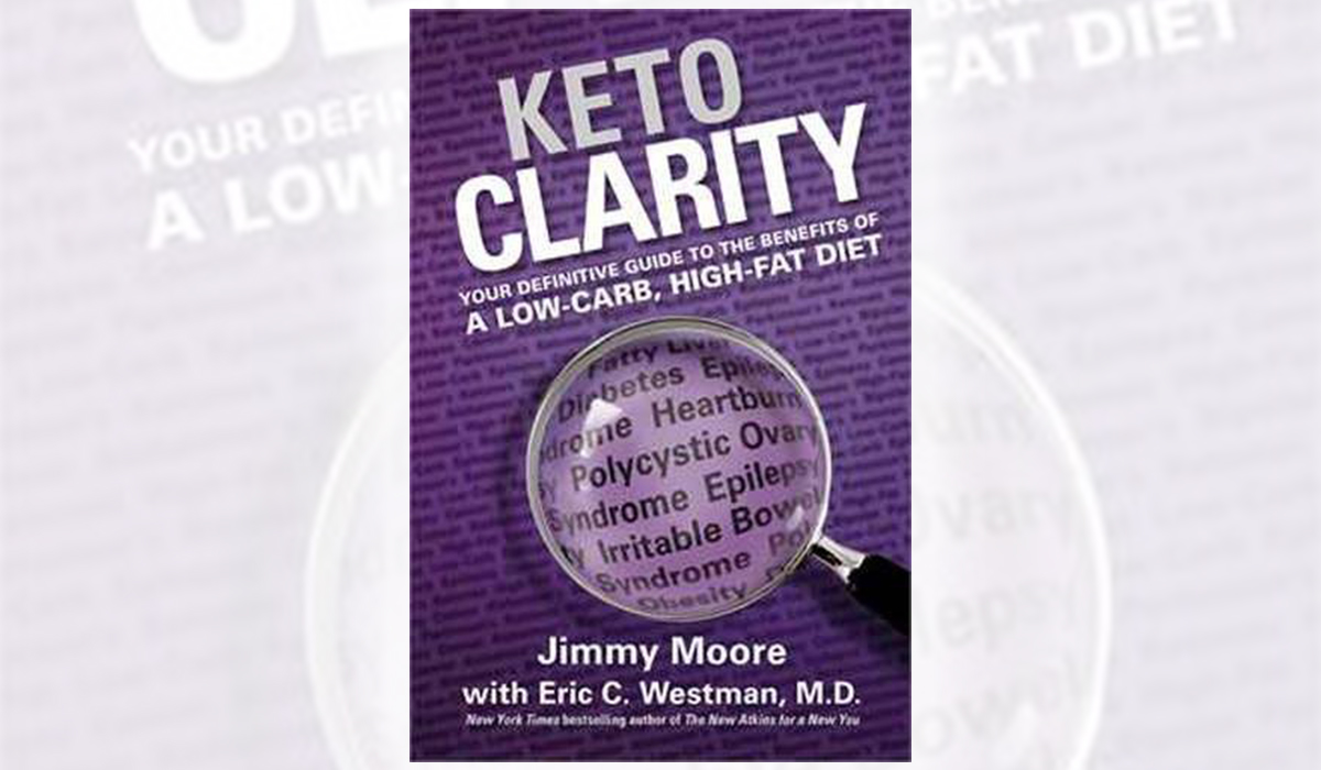 keto clarity by jimmy moore and eric c. westman m.d. hip2keto