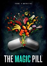 food documentaries to watch - the magic pill film poster