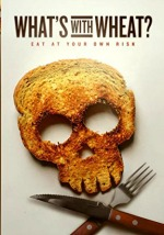 food documentaries to watch - what's with wheat film poster