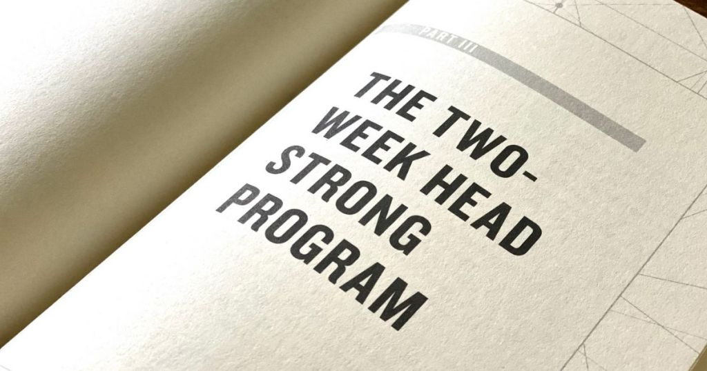 Head Strong book part 3: The Two-Week Head Strong Program