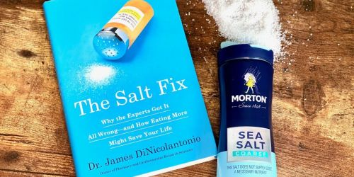 How Much Salt Do You Really Need? (The Salt Fix, Part 3 Book Review)